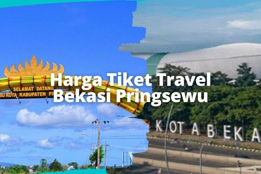 Harga Tiket Travel Bekasi Pringsewu