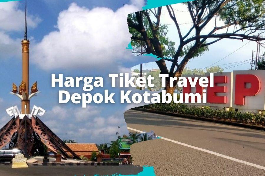 Harga Tiket Travel Depok Kotabumi