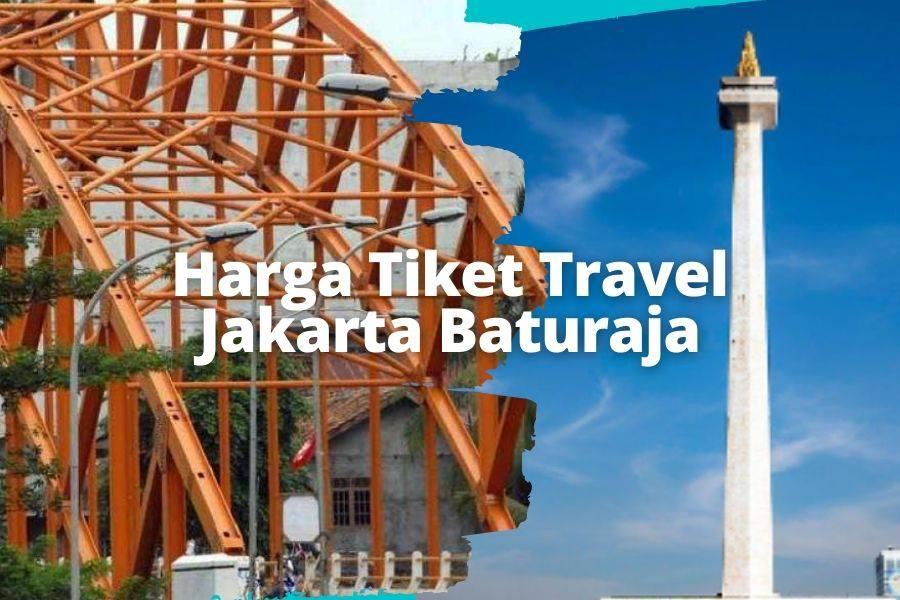 Harga Tiket Travel Jakarta Baturaja