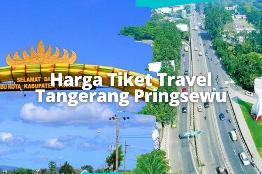 Harga Tiket Travel Tangerang Pringsewu