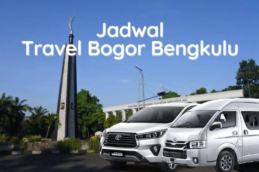 Jadwal Travel Bogor Bengkulu
