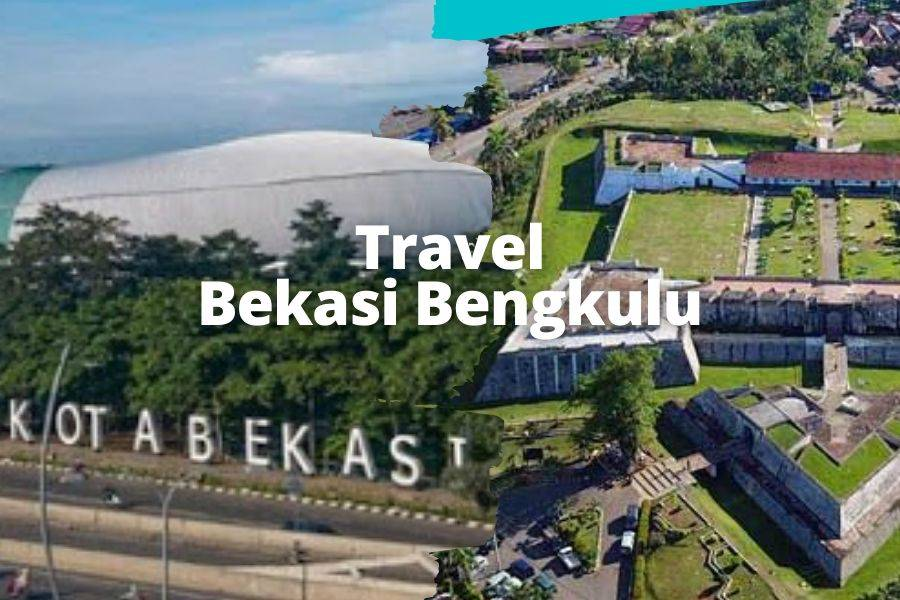 Travel Bekasi Bengkulu