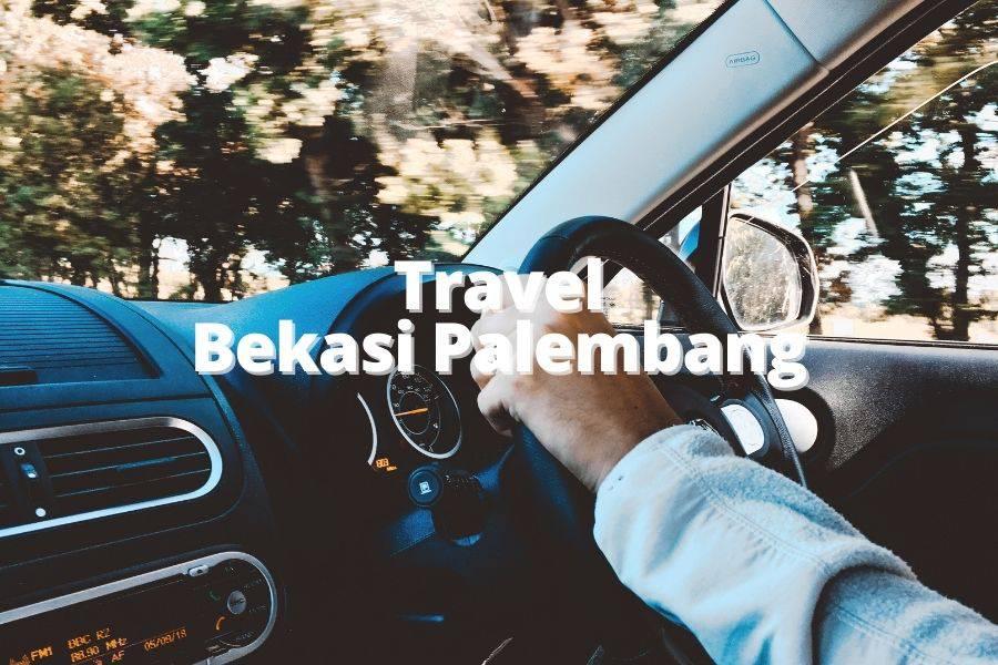 Travel Bekasi Palembang