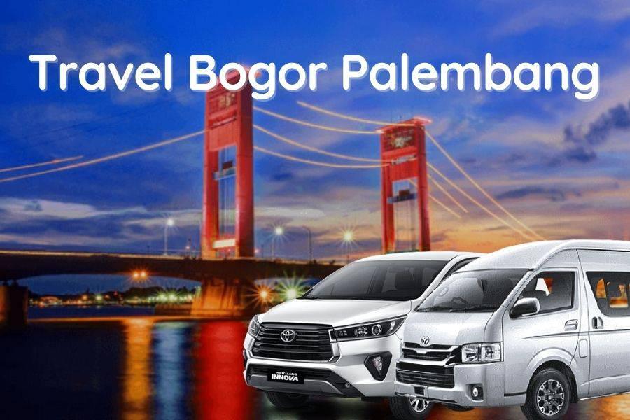 Travel Bogor Palembang