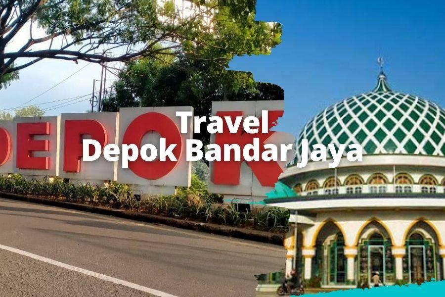 Travel Depok Bandar Jaya