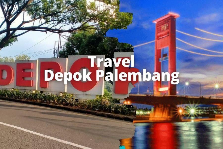 Travel Depok Palembang