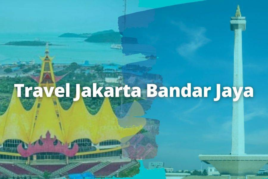 Travel Jakarta Bandar Jaya