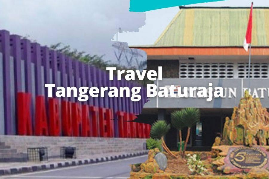 Travel Tangerang Baturaja