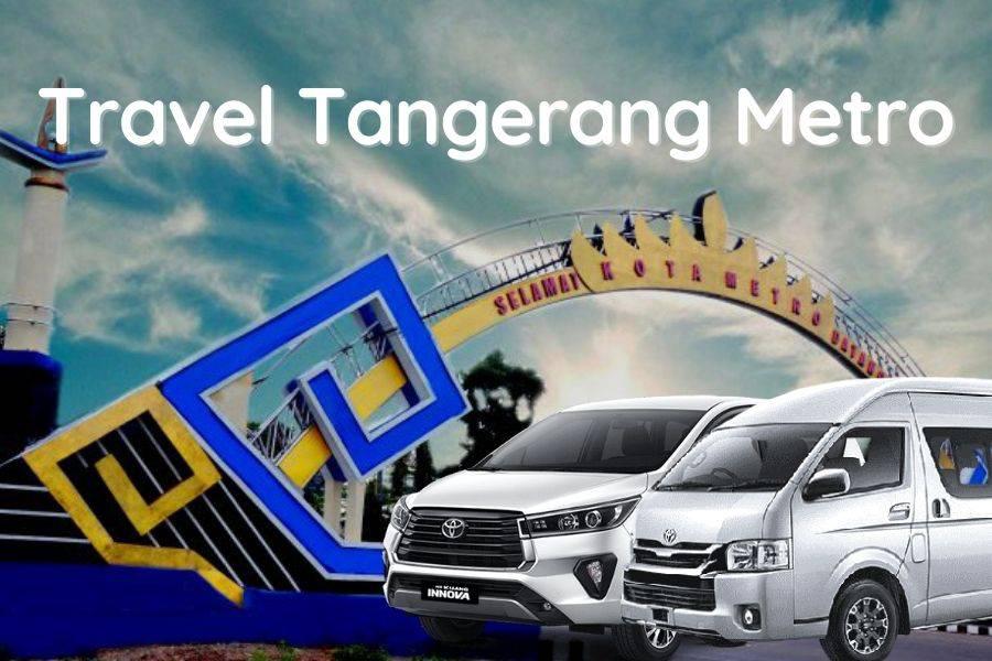 Travel Tangerang Metro murah