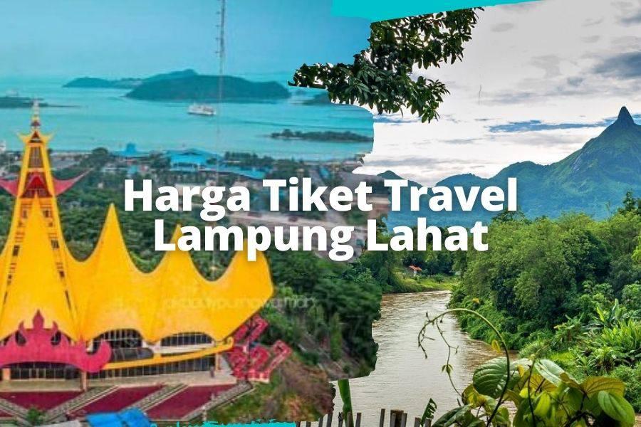 harga Tiket Travel Lampung Lahat