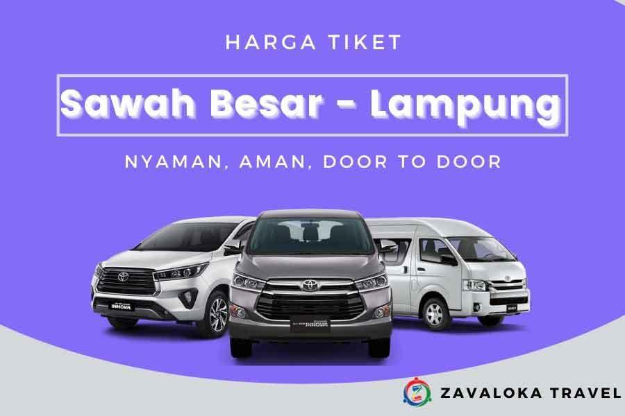 Harga Tiket Travel Sawah Besar ke Lampung