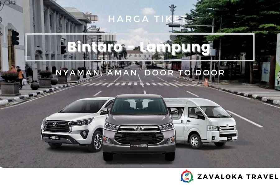 Harga Tiket travel Bintaro ke Lampung