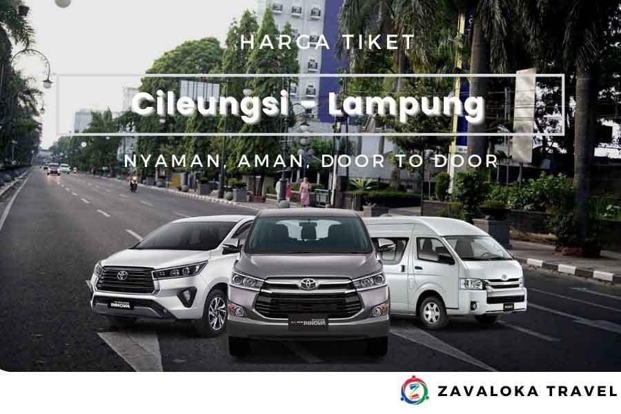 Harga Tiket travel Cileungsi ke Lampung