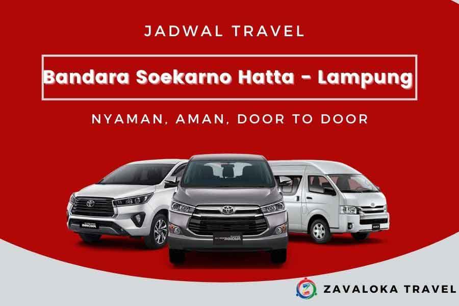 jadwal travel Bandara Soekarno Hatta ke Lampung