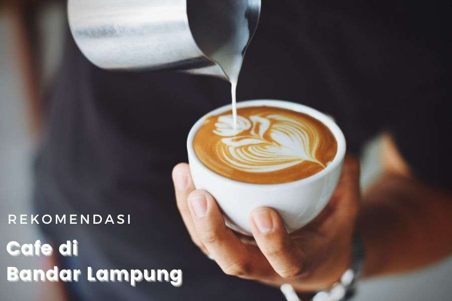 Cafe di Bandar Lampung
