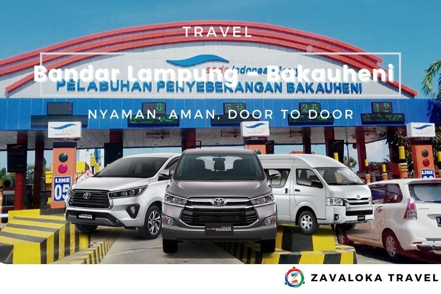 Travel Bandar Lampung Bakauheni