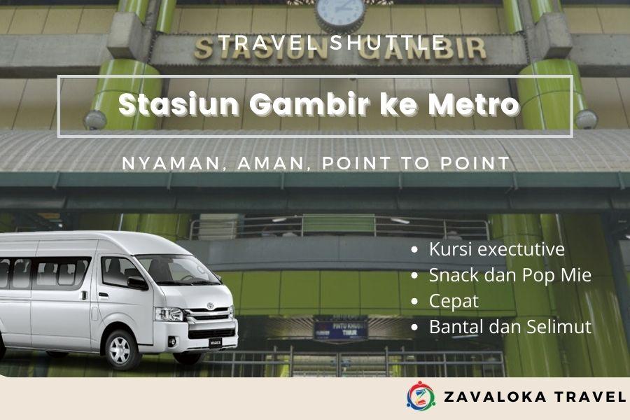 Travel Gambir ke Metro
