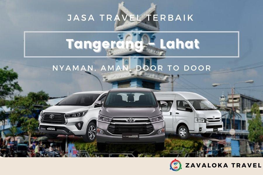 Travel Tangerang ke Lahat